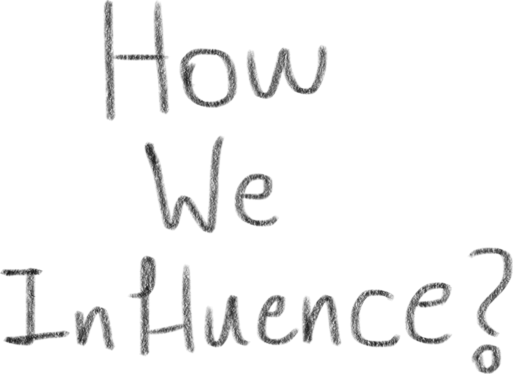 how-we-influence-3